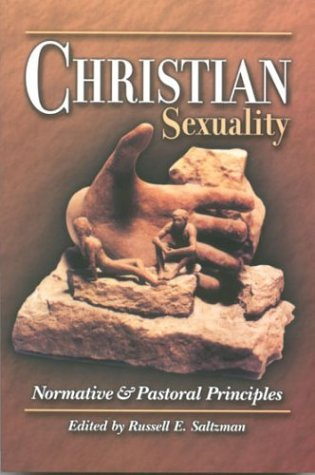 9781886513563: Christian Sexuality: Normative and Pastoral Principles