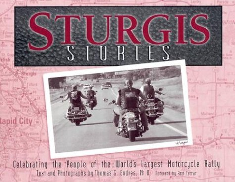 9781886513662: Sturgis Stories: Celebrating the People of the World's Largest Motorcycle Rally