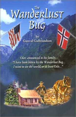 The Wanderlust Bug: Olav Announced to His Family,