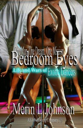 9781886528406: Bedroom Eyes: Life and Wars of Exotic Dancers (Volume 1)
