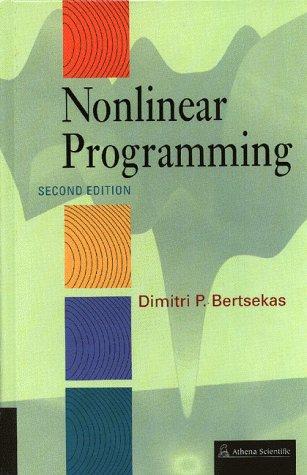 Nonlinear Programming [Sep 01, 1999] Bertsekas, Dimitri P.