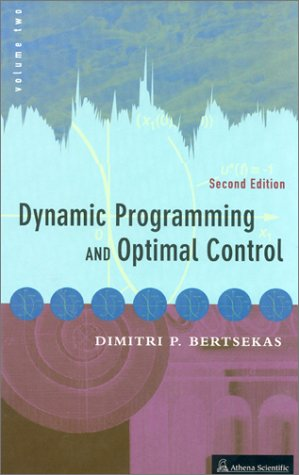 9781886529274: Dynamic Programming and Optimal Control (Optimization and Computation Series, Volume 2)