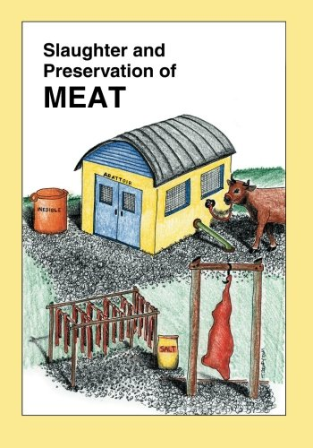 9781886532168: Slaughter and Preservation of Meat (Raising Healthy Animals Series)