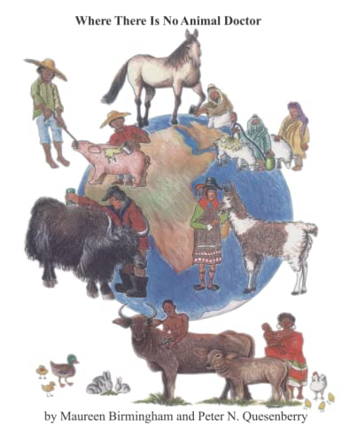 Where There Is No Animal Doctor: Quesenberry, Dr Peter