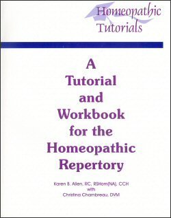 9781886546080: A Tutorial and Workbook for the Homeopathic Repertory