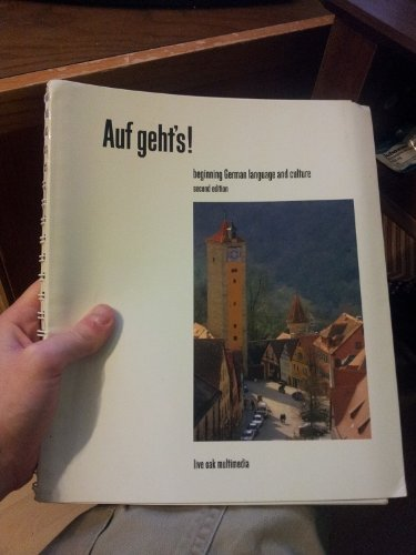 Auf Geht's! Beginning German Language and Culture: Lee Forester and