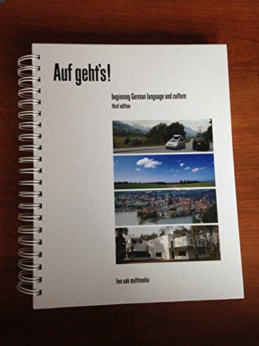 Auf Geht's! beginning German language 3rd edition: Forester, Lee; Antoniuk,