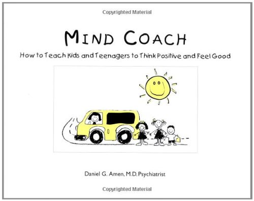 Mind Coach: How to Teach Children Teenagers