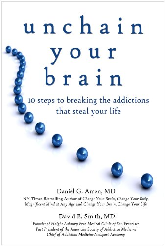 9781886554382: Unchain Your Brain: 10 Steps to Breaking the Addictions That Steal Your Life