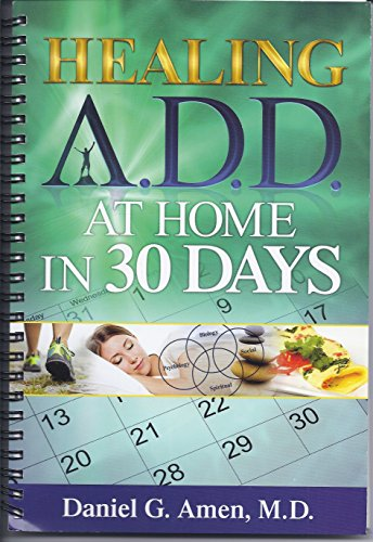 9781886554566: Healing ADD At Home in 30 Days