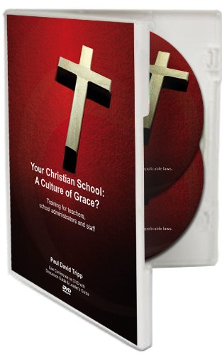 Your Christian School: A Culture of Grace? - A Live Conference on DVD