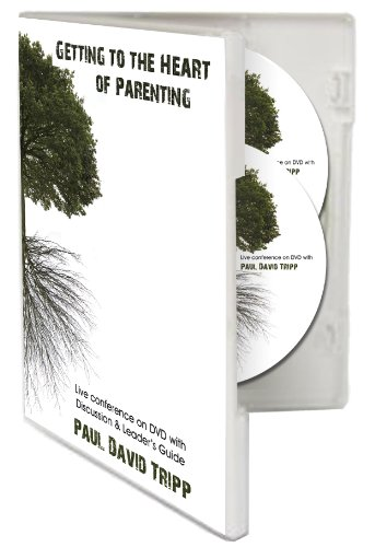 Getting to the Heart of Parenting - A Live Conference on DVD