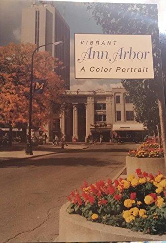 9781886569058: Vibrant Ann Arbor: A Color Portrait