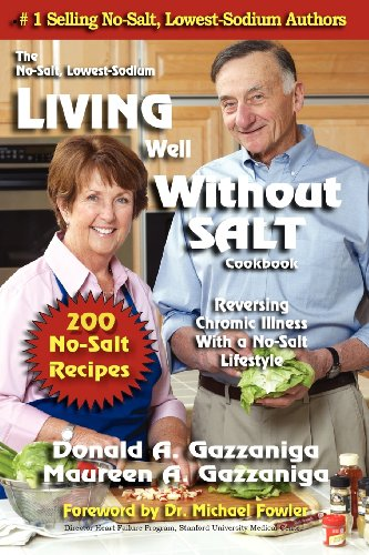 9781886571273: Living Well Without Salt