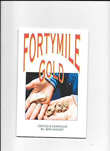 Fortymile gold: Prindle, Louis Marcus