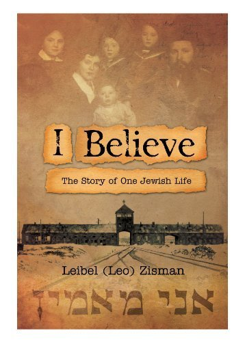 9781886587182: I Believe: The Story of One Jewish Life