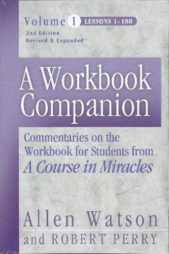 9781886602243: A Workbook Companion, Vol. I: Commentaries on the Workbook for Students from a Course in Miracles