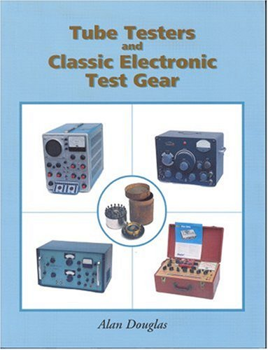 9781886606142: Tube Testers and Classic Electronic Test Gear