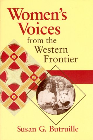 Women's Voices from the Western Frontier