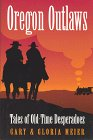 9781886609051: Oregon Outlaws: Tales of Old-Time Desperadoes
