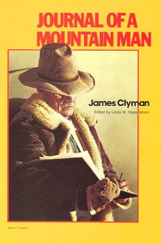 9781886609099: Journal of a Mountain Man (Classics of the Fur Trade)