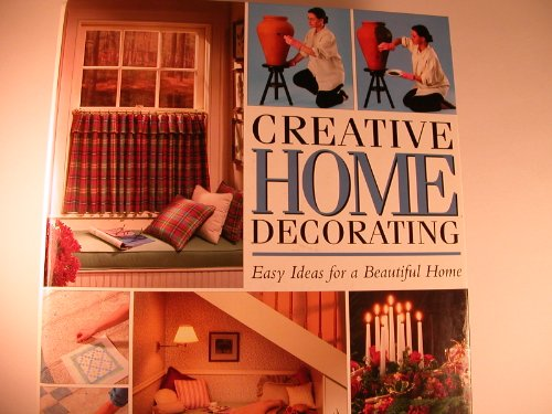 9781886614109: Creative Home Decorating: Easy Ideas for a Beautiful Home