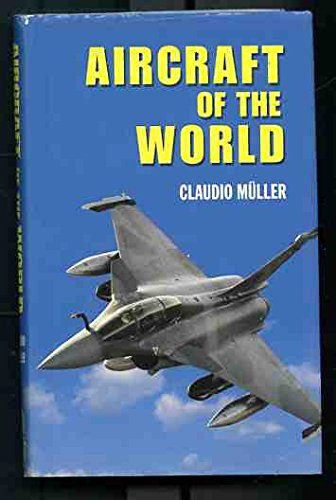 Aircraft of the World: The Complete Guide: Author Unknown