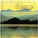 9781886614253: Tranquilty (In Classical Mood - Listener's Guide & CD, ICM03)