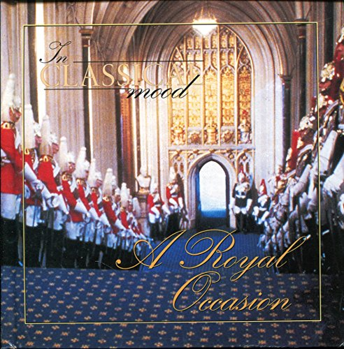 A Royal Occasion (In Classical Mood, 46): International Masters Publishers