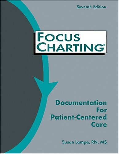 9781886624061: Focus Charting(R): Documentation for Patient Centered Care