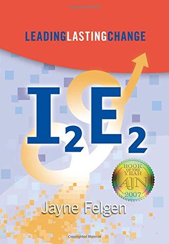 9781886624122: I2E2: Leading Lasting Change