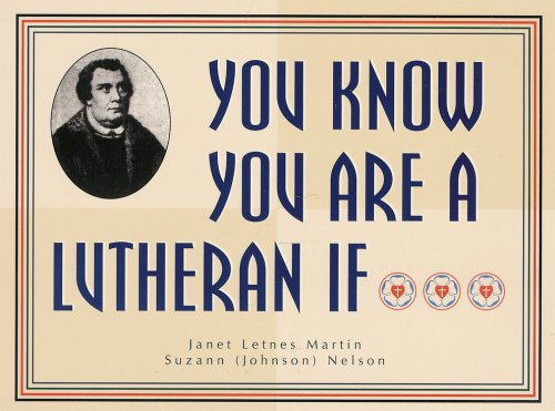 9781886627093: You Know You Are a Lutheran If...