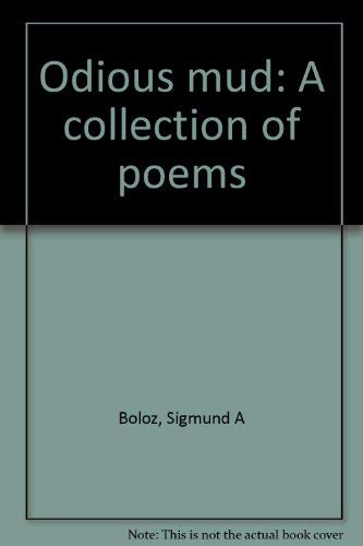 9781886635098: Odious mud: A collection of poems