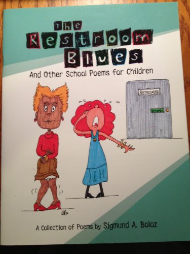 9781886635173: The Restroom Blues and Other School Poems for Children