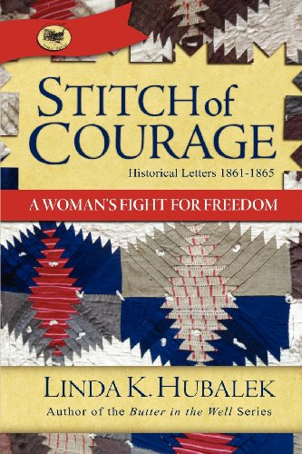 Stitch of Courage: A Woman's Fight for: Linda K. Hubalek