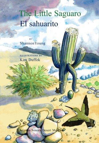 9781886679375: The Little Saguaro/El sahuarito (Spanish Edition) (Spanish and English Edition)
