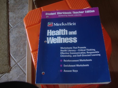 Health and Wellness Student Workbook / Teacher: Myra Immell