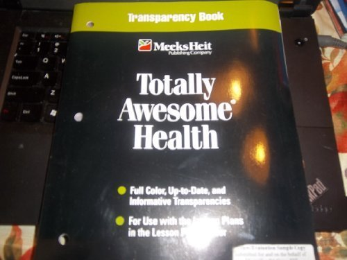 9781886693692: Totally Awesome Health (7TH Grade)