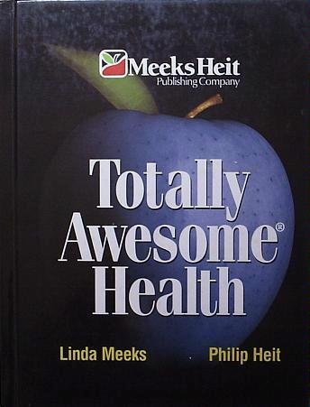 9781886693715: Totally Awesome Health (Totally Awesome Health)