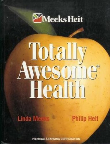 9781886693869: Totally Awesome Health