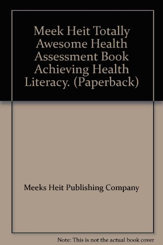 Meek Heit Totally Awesome Health Assessment Book
