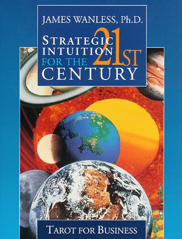 9781886708013: Strategic Intuition for the 21st Century: Tarot for Business