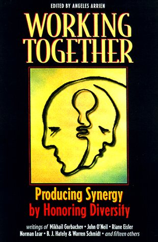 9781886710023: Working Together: Producing Synergy by Honoring Diversity
