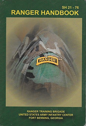 Ranger Handbook : Sh 21-76: Department of Defense