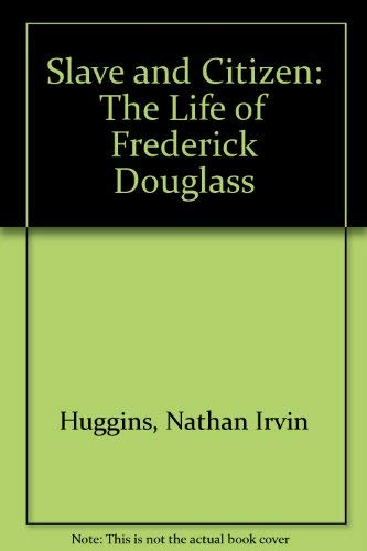9781886746220: Slave and Citizen: The Life of Frederick Douglass