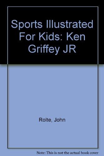 9781886749580: Sports Illustrated For Kids: Ken Griffey JR