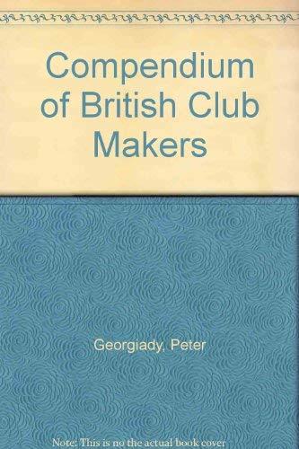 9781886752191: Compendium of British Club Makers