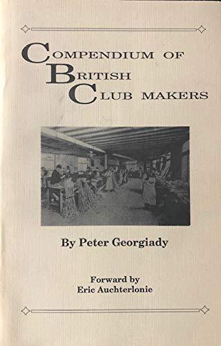 9781886752283: Compendium of British Club Makers