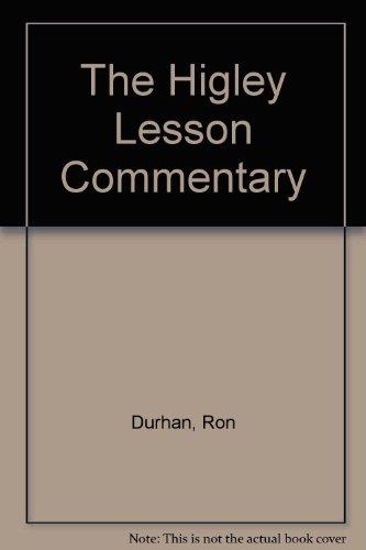 The Higley Lesson Commentary: Durhan, Ron; De