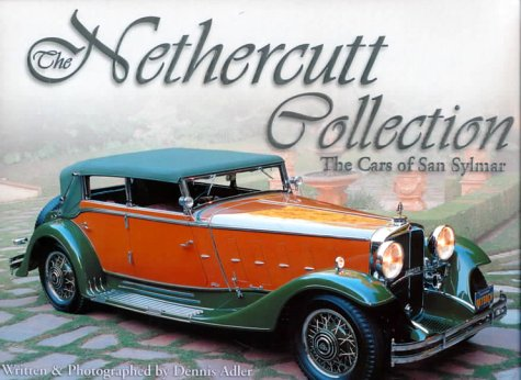 The Nethercutt Collection : The Cars of: Adler, Dennis